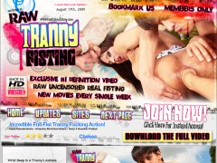 RawTrannyFisting.com � Anal Shemale Fisting Porn. Tranny Ass Fucking Videos & Movies